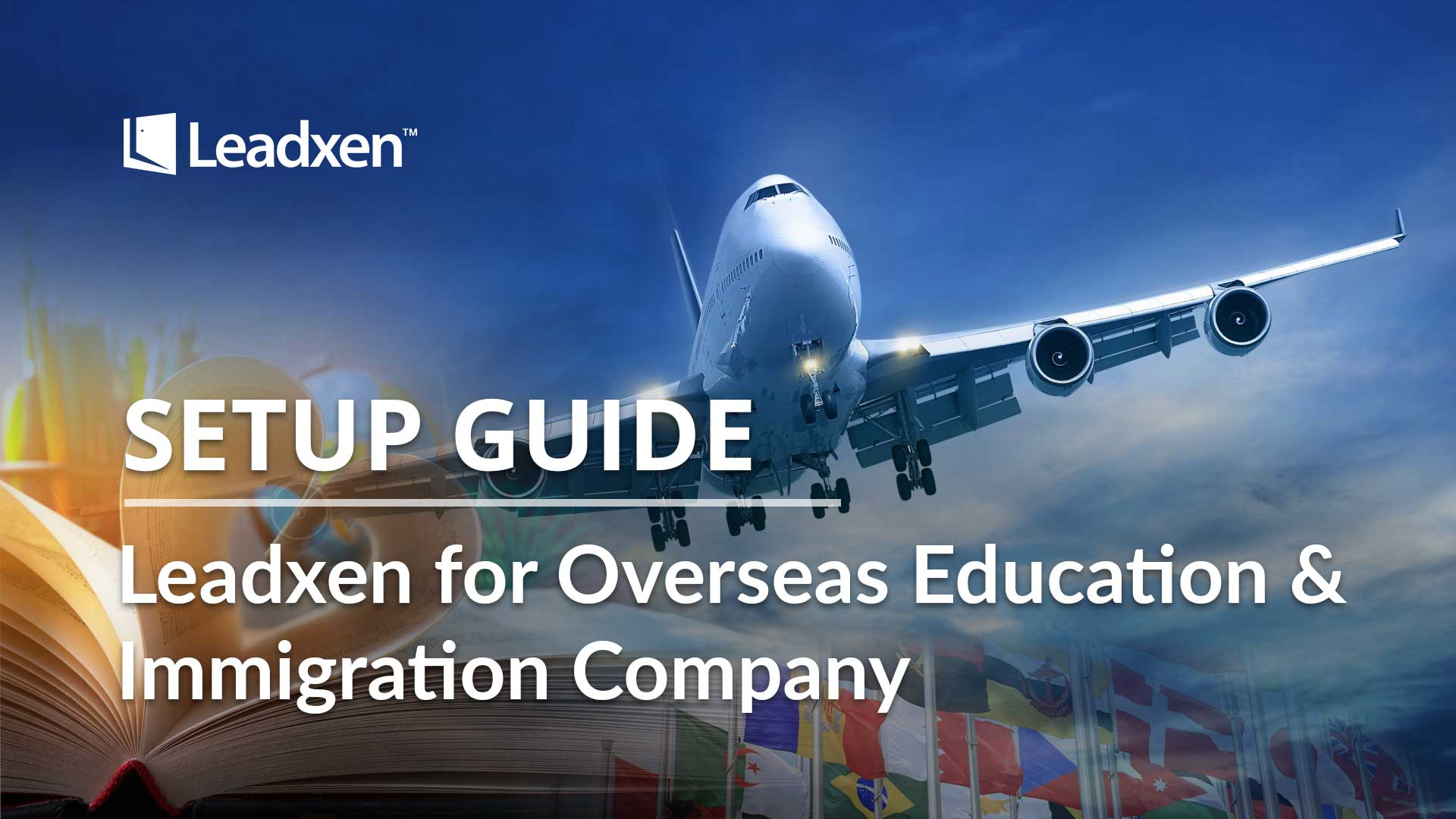 Leadxen CRM for Immigration Company